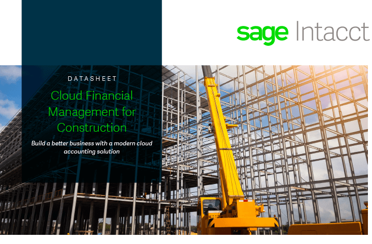 Sage Intacct Construction cloud financial management datasheet