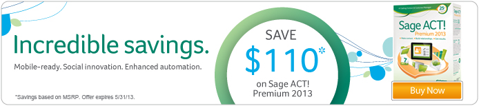 Sage ACT! Premium 2013 now compatible with Windows 8. Learn more.