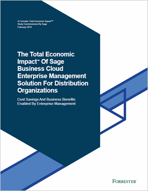 Front cover of Forrester report, The TEI of Sage Business Cloud Enterprise Management for Distributions Organisations